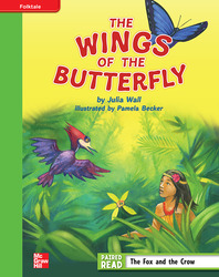 Reading Wonders, Grade 4, Leveled Reader The Wings of the Butterfly, Beyond, Unit 2, 6-Pack