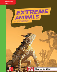 Reading Wonders, Grade 4, Leveled Reader Extreme Animals, Beyond, Unit 2, 6-Pack