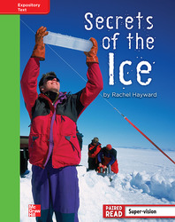 Reading Wonders, Grade 4, Leveled Reader Secrets of the Ice, Beyond, Unit 5, 6-Pack