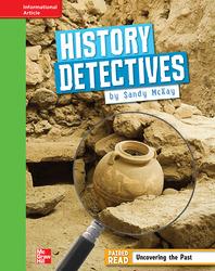 Reading Wonders, Grade 4, Leveled Reader History Detectives, Beyond, Unit 5, 6-Pack