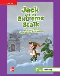 Reading Wonders, Grade 4, Leveled Reader Jack and the Extreme Stalk, ELL, Unit 1, 6-Pack