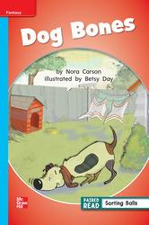 Reading Wonders, Grade 1, Leveled Reader Dog Bones, On Level, Unit 5, 6-Pack