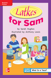 Reading Wonders, Grade 1, Leveled Reader Latkes for Sam, On Level, Unit 6, 6-Pack