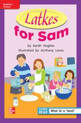 Reading Wonders, Grade 1, Leveled Reader Latkes for Sam, On Level, Unit 6, 6-Pack