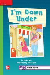 Reading Wonders, Grade 2, Leveled Reader I'm Down Under, Beyond, Unit 1, 6-Pack