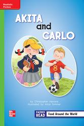 Reading Wonders, Grade 2, Leveled Reader Akita and Carlo, Beyond, Unit 4, 6-Pack