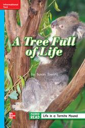Reading Wonders, Grade 2, Leveled Reader A Tree Full of Life, ELL, Unit 2, 6-Pack