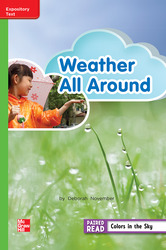 Reading Wonders, Grade 2, Leveled Reader Weather All Around, On Level, Unit 3, 6-Pack