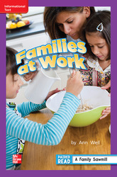 Reading Wonders, Grade 2, Leveled Reader Families at Work, On Level, Unit 1, 6-Pack