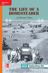Reading Wonders, Grade 3, Leveled Reader The Life of a Homesteader, Approaching, Unit 3, 6-Pack