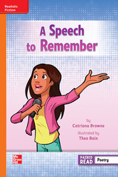 Reading Wonders, Grade 3, Leveled Reader A Speech to Remember, Approaching, Unit 4, 6-Pack