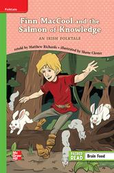 Reading Wonders, Grade 3, Leveled Reader Finn MacCool  and the Salmon of Knowledge: An Irish Folktale, Beyond, Unit 4, 6-Pack