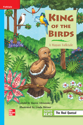 Reading Wonders, Grade 3, Leveled Reader King of the Birds: A Mayan Folktale, On Level, Unit 3, 6-Pack