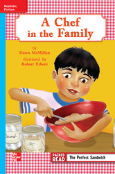 Reading Wonders, Grade 3, Leveled Reader A Chef in the Family, On Level, Unit 4, 6-Pack