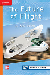 Reading Wonders, Grade 3, Leveled Reader The Future of Flight, On Level, Unit 4, 6-Pack