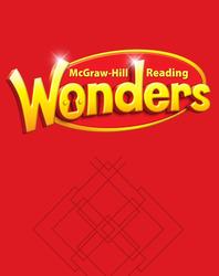 Reading Wonders, Grade 1, Balanced Literacy Guide Volume 5