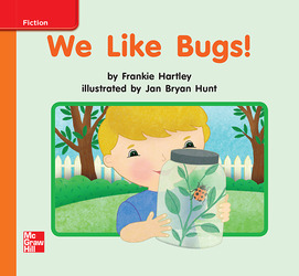 Reading Wonders, Grade K, Leveled Reader We Like Bugs!, Approaching, Unit 2, 6-Pack