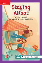 Reading Wonders, Grade 1, Leveled Reader Staying Afloat, ELL, Unit 2, 6-Pack