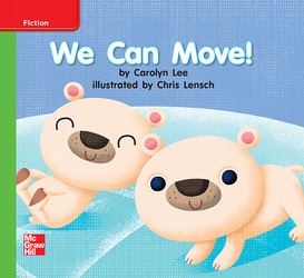 Reading Wonders, Grade 1, Leveled Reader We Can Move!, ELL, Unit 1, 6-Pack