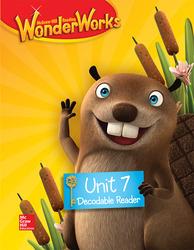 Reading WonderWorks Decodable Reader Unit 7 Grade K