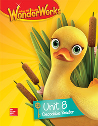 Reading WonderWorks Decodable Reader Unit 8 Grade K
