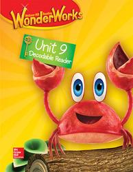 Reading WonderWorks Decodable Reader Unit 9 Grade K