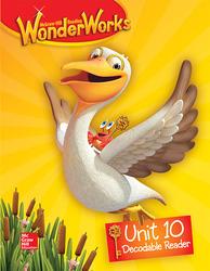 Reading WonderWorks Decodable Reader Unit 10 Grade K