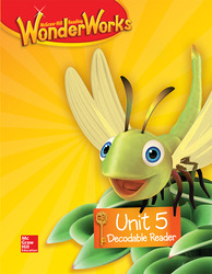 Reading WonderWorks Decodable Reader Unit 5 Grade K