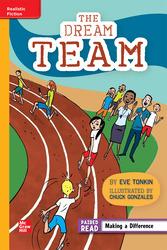 Reading WonderWorks Apprentice The Dream Team Unit 1 Week 2 Grade 4