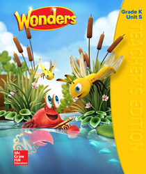 Wonders Teacher's Edition, Volume 5, Grade K