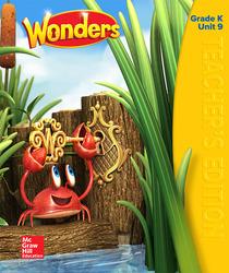 Wonders Teacher's Edition, Volume 9, Grade K