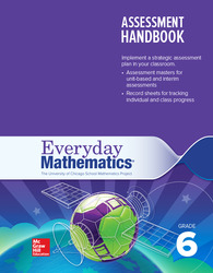 Everyday Mathematics 4, Grade 6, Assessment Handbook