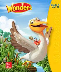 Wonders Teacher's Edition, Volume 10, Grade K
