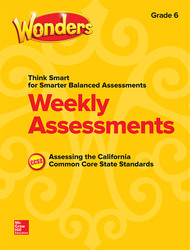 Wonders Think Smart for Smarter Balanced CA Weekly Assessments Grade 6