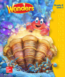 Wonders Teacher's Edition, Volume 1, Grade K