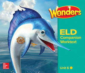 Wonders for English Learners G2 U6 Companion Worktext Beginning