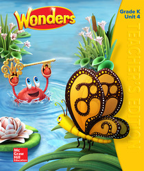 Wonders Teacher's Edition, Volume 4, Grade K