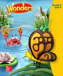 Wonders Teacher's Edition, Volume 4, Grade K