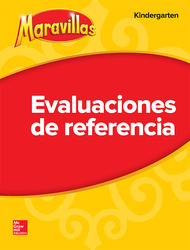 Lectura Maravillas   Benchmark Assessment Grade K