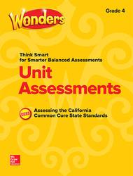 Wonders Think Smart for Smarter Balanced CA Unit Assessments Grade 4
