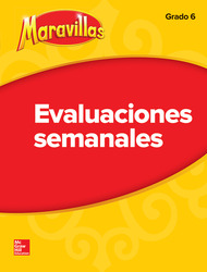 Lectura Maravillas Student Weekly Assessment Grade 6