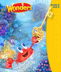 Wonders Teacher's Edition, Volume 3, Grade K