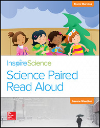 Inspire Science, Grade K, Science Paired Read Aloud, Storm Warning / Severe Weather