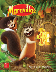 Maravillas Literature Anthology, Volume 1, Grade 1