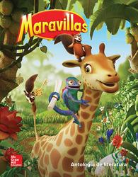 Maravillas Literature Anthology, Volume 3, Grade 1