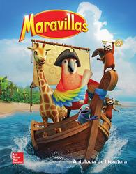 Maravillas Literature Anthology, Volume 4, Grade 1
