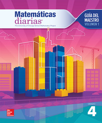Everyday Mathematics 4th Edition, Grade 4, Spanish Teacher's Lesson Guide, vol 1