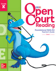 Open Court Reading Foundational Skills Kit, Teacher Guide, Volume 1, Grade K