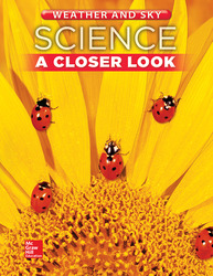 Science, A Closer Look, Grade 1, Weather and Sky: Student Edition (Unit D)