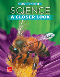 Science, A Closer Look, Grade 2, Our Earth: Student Edition (Unit C)